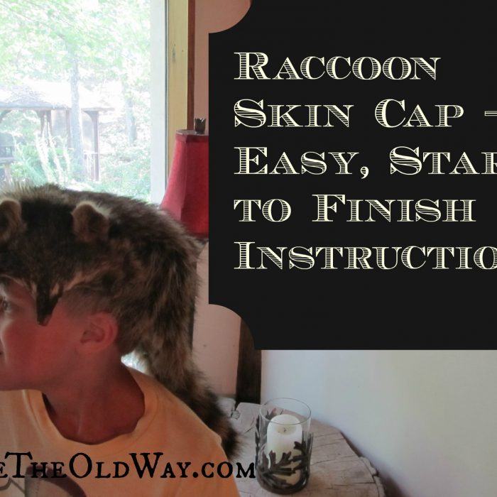 Make A Raccoon Skin Hat – Easy, Start To Finish Instructions