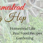 Homestead Blog Hop 149