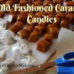 Old Fashioned Caramel Candies